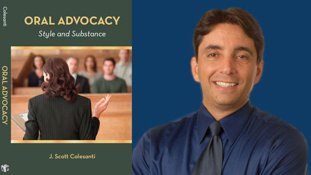 "Photo of J. Scott Colesanti, Professor of Legal Writing at Hofstra Law, with the cover of his second book, ""Oral Advocacy: Style and Substance"""