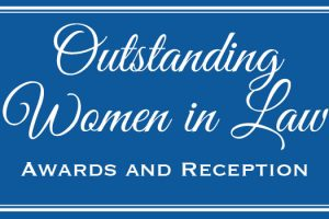 Graphic with the title of the Hofstra Law Outstanding Women in Law Awards and Reception event